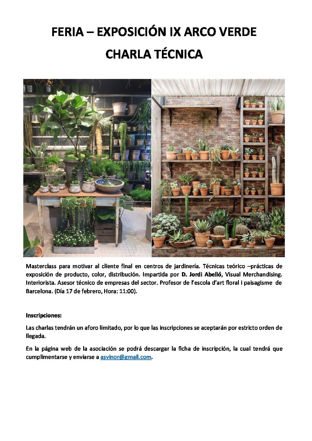 Charla Técnica – Masterclass para motivar al cliente final en centros de jardinería. Técnicas teórico –prácticas de exposición de producto, color, distribución.